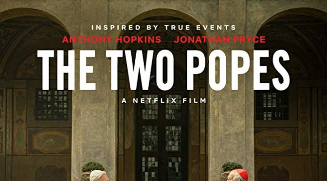 The Two Popes: a mixed blessing